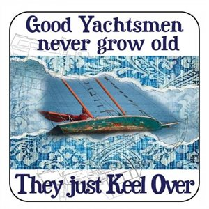 Coaster - Salty Saying - Good Yachts