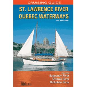 Cruising Guide St. Lawrence River & Quebec Waterways